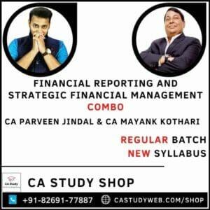 CA FINAL FR & SFM COMBO NEW SYLLABUS REGULAR BY CA PARVEEN JINDAL & CA MAYANK KOTHARI