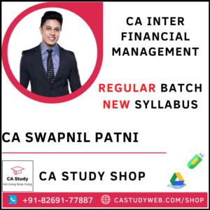 CA INTER FINANCIAL MANAGEMENT REGULAR BY CA SWAPNIL PATNI