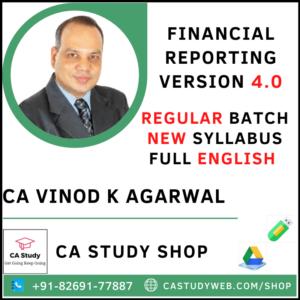 FINANCIAL REPORTING (FULL ENGLISH) 4.0 NEW SYLLABUS REGULAR CA VINOD KUMAR AGARWAL