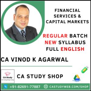 FINANCIAL SERVICES & CAPITAL MARKETS NEW SYLLABUS REGULAR CA VINOD KUMAR AGARWAL