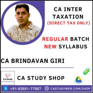 CA INTER TAXATION (DIRECT TAXES ONLY) NEW SYLLABUS REGULAR BY CA BRINDAVAN GIRI