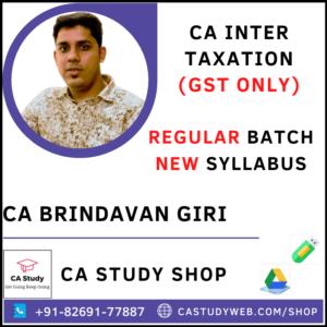 CA INTER TAXATION (INDIRECT TAXES ONLY) NEW SYLLABUS REGULAR BY CA BRINDAVAN GIRI