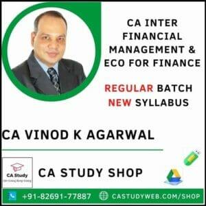 CA INTER FINANCIAL MANAGEMENT& ECO FOR FINANCE REGULAR BY CA VINOD KUMAR AGARWAL