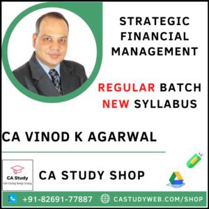 STRATEGIC FINANCIAL MANAGEMENT NEW SYLLABUS REGULAR CA VINOD KUMAR AGARWAL