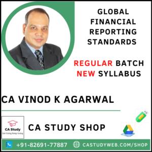 GLOBAL FINANCIAL REPORTING STANDARDS NEW SYLLABUS REGULAR CA VINOD KUMAR AGARWAL