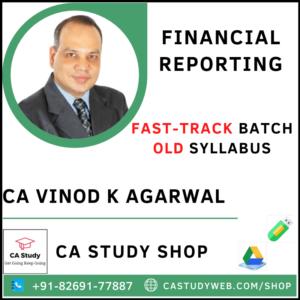 FINANCIAL REPORTING OLD SYLLABUS FASTRACK CA VINOD KUMAR AGARWAL
