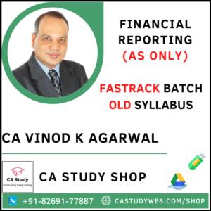 FINANCIAL REPORTING IND AS OLD SYLLABUS FASTRACK CA VINOD KUMAR AGARWAL