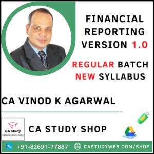 FINANCIAL REPORTING 1.0 NEW SYLLABUS REGULAR CA VINOD KUMAR AGARWAL