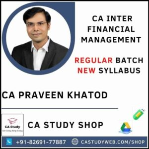 CA INTER FM REGULAR BY CA PRAVEEN KHATOD