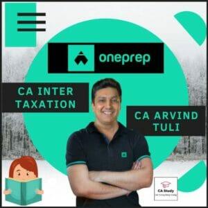 CA INTER TAXATION REGULAR BATCH BY CA ARVIND TULI ONE PREP COURSE