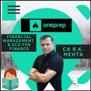 FM ECO FOR FINANCE REGULAR BATCH BY CA RK MEHTA ONE PREP COURSE