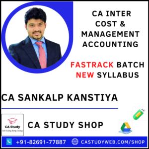 CA INTER COST & MANAGEMENT ACCOUNTING FASTRACK BY CA SANKALP KANSTIYA